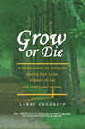 Grow or Die